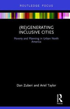 Picture of (Re)Generating Inclusive Cities: Poverty and Planning in Urban North America