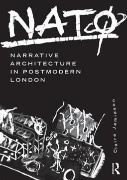 Picture of NATO: Narrative Architecture in Postmodern London