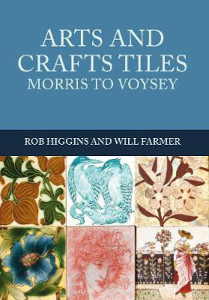 Picture of Arts and Crafts Tiles: Morris to Voysey