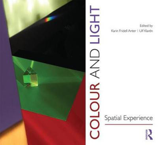 Picture of Colour and Light: Spatial Experience