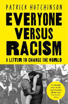 Picture of Everyone Versus Racism: A Letter to Change the World