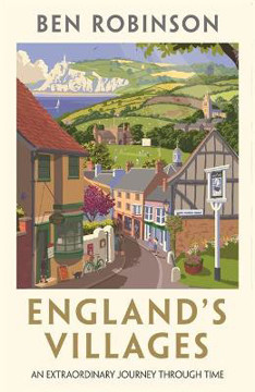 Picture of England's Villages: An Extraordinary Journey Through Time