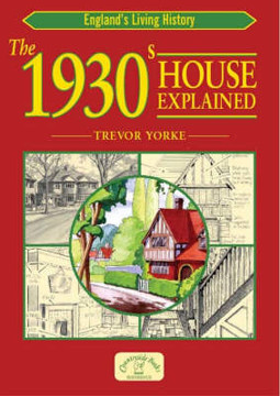 Picture of The 1930s House Explained