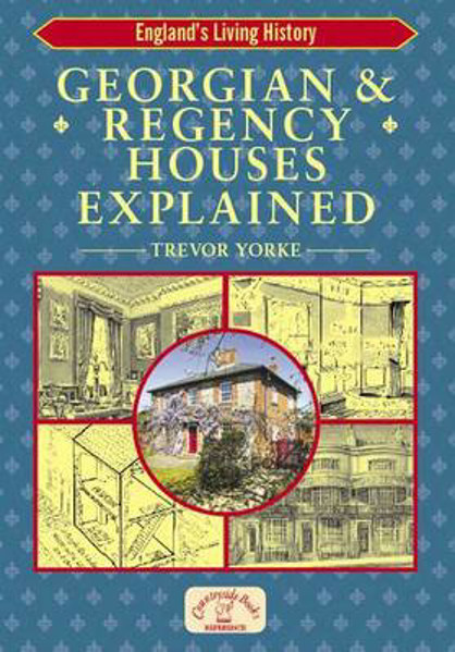 Picture of Georgian and Regency Houses Explained