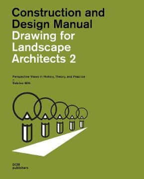 Picture of Drawing for Landscape Architects 2: Perspective Views in History, Theory, and Practice