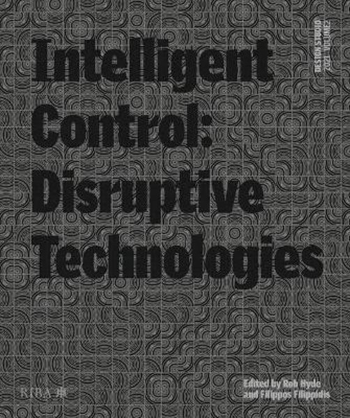 Picture of Design Studio Vol. 2: Intelligent Control 2021: Disruptive Technologies: 2021