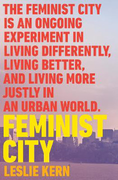 Picture of Feminist City: Claiming Space in a Man-Made World