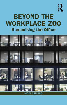Picture of Beyond the Workplace Zoo: Humanising the Office
