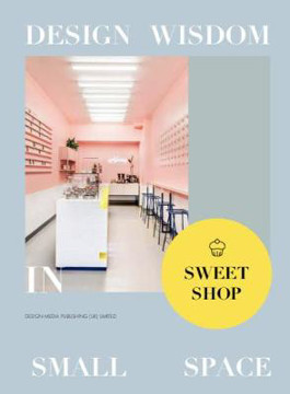 Picture of Design Wisdom in Small Space II--Sweet Shop