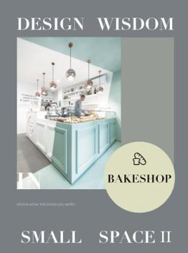 Picture of Design Wisdom in Small Space II--Bake Shop