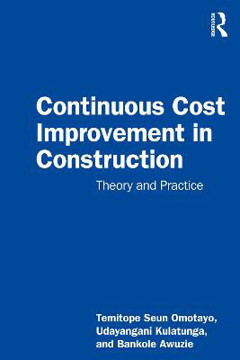 Picture of Continuous Cost Improvement in Construction: Theory and Practice