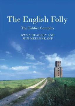 Picture of English Folly, The: The Edifice Complex