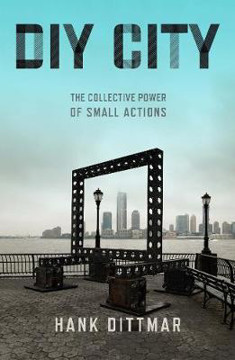 Picture of DIY City: The Collective Power of Small Actions