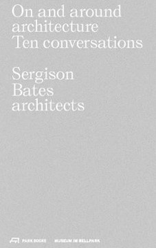 Picture of On and Around Architecture: Ten Conversations. Sergison Bates architects