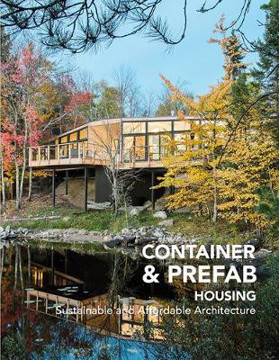 Picture of Container & Prefab Housing: Sustainable and Affordable Architecture