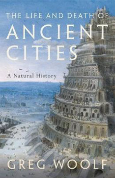 Picture of Life and Death of Ancient Cities: A Natural History