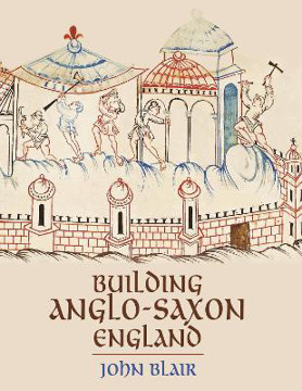 Picture of Building Anglo-Saxon England