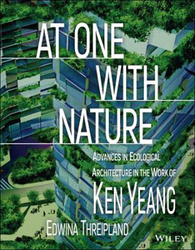 Picture of At One with Nature: Advances in Ecological Architecture in the Work of Ken Yeang