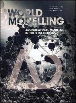 Picture of AD 271: Worldmodelling: Architectural Models in the 21st Century