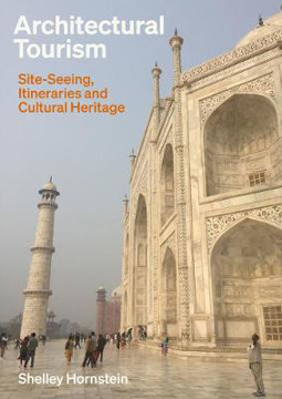 Picture of Architectural Tourism: Site-Seeing, Itineraries and Cultural Heritage