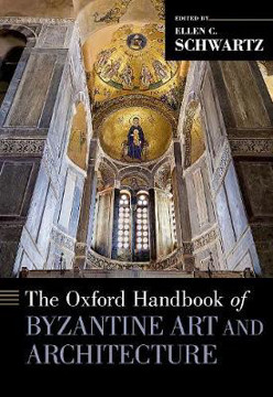 Picture of Oxford Handbook of Byzantine Art and Architecture