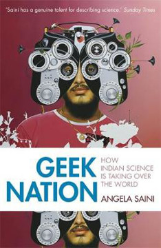 Picture of Geek Nation: How Indian Science is Taking Over the World