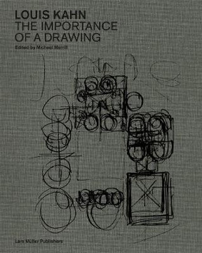 Picture of Louis Kahn: The Importance of a Drawing