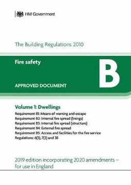 Picture of Approved Document B: Fire Safety - Volume 1: Dwellings (2020 Update)