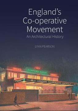Picture of England's Co-operative Movement: An Architectural History