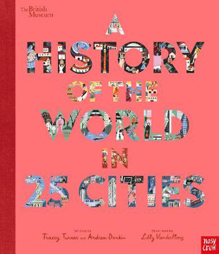 Picture of British Museum: A History of the World in 25 Cities