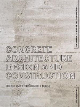 Picture of Concrete Architecture: Design and Construction