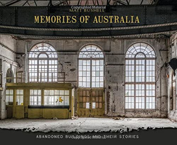 Picture of Memories of Australia: Abandoned Buildings and Their Stories